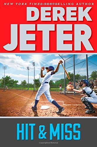 Hit & Miss (Jeter Publishing) by Derek Jeter (2015-04-28)