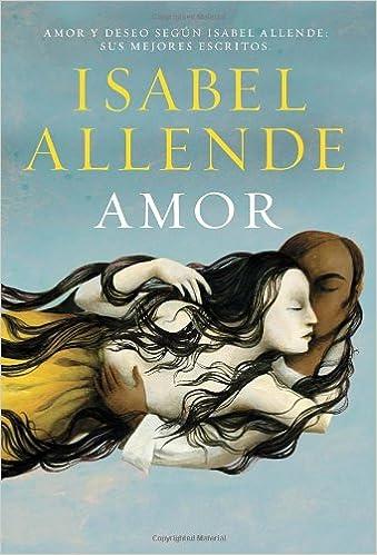 Amor=Love (Vintage Espanol): Amazon.es: Isabel Allende: Libros