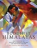 Buddhist Himalayas, Olivier Föllmi, 0810984059