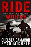 Ride with Me (A Hellions MC & Ravage MC Duel)