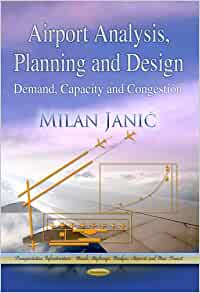 airport analysis planning and design demand capacity and congestion transportation