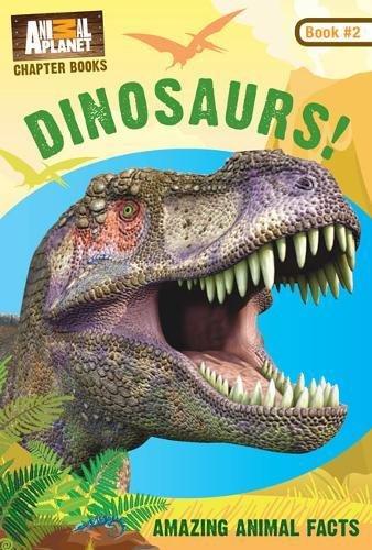 Dinosaurs! (Animal Planet Chapter Books #2) (Volume 2)