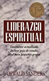 img - for Liderazgo espiritual: Ed. revisada (Spanish Edition) book / textbook / text book