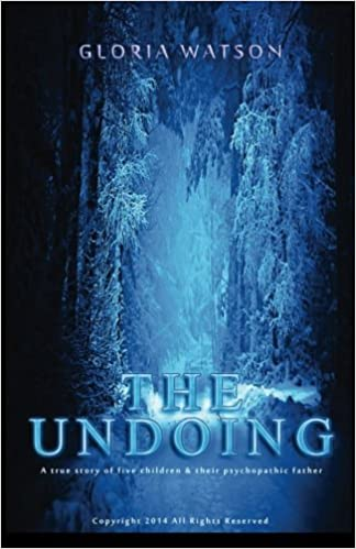 The Undoing: The uncertain nights of the Peterson children by Gloria Watson (2014-11-18)
