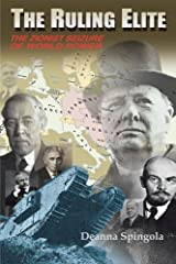 The Ruling Elite: The Zionist Seizure of World Power by Deanna Spingola (2012-06-14) Paperback