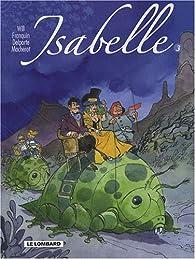 Isabelle, l'intégrale tome 3 par  Will
