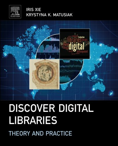 Discover Digital Libraries: Theory and Practice by Elsevier