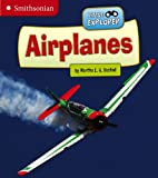 Airplanes, Martha E. H. Rustad, 147650248X