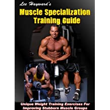 Muscle Specialization Workout Training Guide