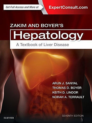 Zakim and Boyer's Hepatology: A Textbook of Liver Disease, 7e
