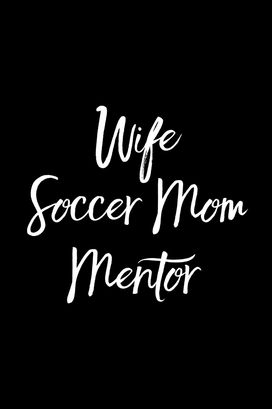 Download Wife Soccer Mom Mentor: Blank Lined Journal PDF