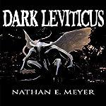 Dark Leviticus | Nathan Meyer