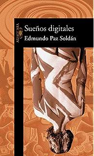 Suenos digitales (Spanish Edition)