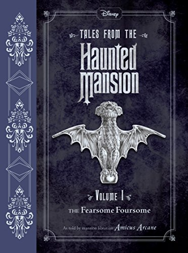 Tales from the Haunted Mansion Vol. 1: The Fearsome Foursome -