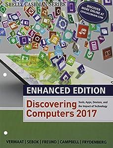 Enhanced Discovering Computers 2017 Loose Leaf Version