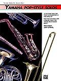Yamaha Pop-Style Solos/Trombone/Baritone B. C./Bassoon, Steve Bach and John O'Reilly, 0739001566