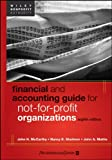 Financial and Accounting Guide for Not-for-ProfitOrganizations, Eighth Edition