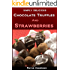 Chocolate Truffles and Strawberries: Easy, Homemade Chocolate Gifts (Simply Delicious Cookbooks Book 4)