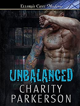 Unbalanced (No Rival Series Book 4) by [Parkerson, Charity]
