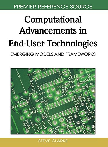 Computational Advancements in End-user Technologies: Emerging Models and Frameworks (End User Development In Management Information Systems)