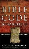 Bible Code Bombshell Paperback June 1, 2005
