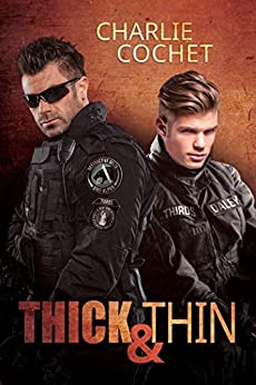 Thick & Thin (THIRDS Book 8) by [Cochet, Charlie]