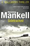 Sidetracked by Henning Mankell front cover