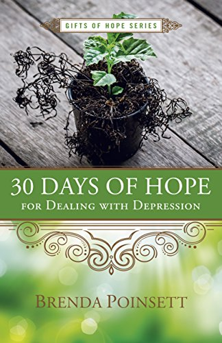30 Days of Hope for Dealing with Depression (Gifts of Hope)