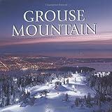 Grouse Mountain, Chris Dagenais, 1552858618