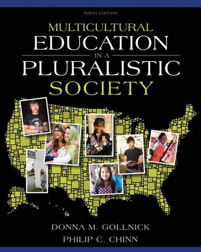 Multicultural Education in a Pluralistic Society (9th Edition) (Multicultural Education In A Pluralistic Society 10th Edition)