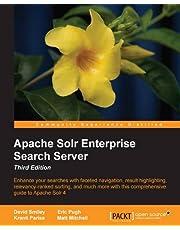 Apache Solr 4 Enterprise Search Server - Third Edition by David Smiley (2015-02-27)