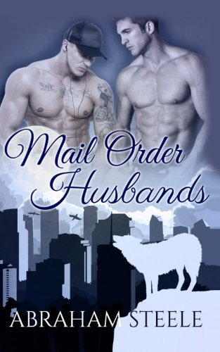 Download Mail Order Husbands: Paranormal Gay Romance (Fated Date Agency) (Volume 3) pdf epub