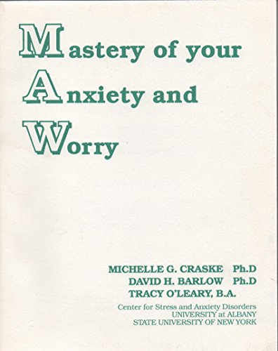 mastery of your anxiety and worry workbook pdf