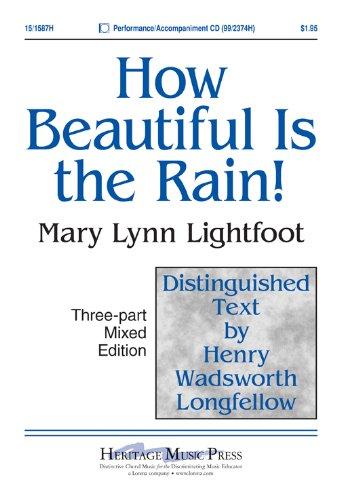 How Beautiful Is the Rain! (Educational Octavo, Three-part mixed, Piano)