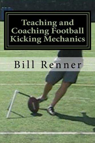 Teaching and Coaching Football Kicking Mechanics