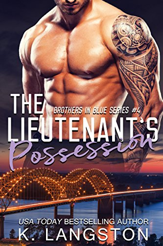 The Lieutenant's Possession (Brothers in Blue #4)
