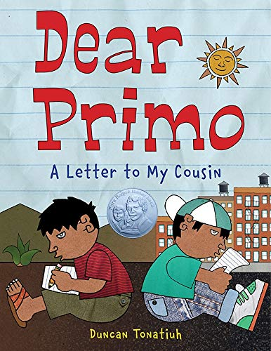 Dear Primo: A Letter to My Cousin: Tonatiuh, Duncan: 9780810938724:  Amazon.com: Books