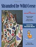 img - for Strangled by Wild Geese book / textbook / text book