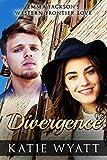 Mail Order Bride: Divergence: Mail Order Bride Western Historical Romance (Emma Jackson's Western Frontier Love Book 3)