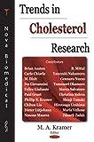 Trends in Cholesterol Research, M. A. Kramer, 159454378X
