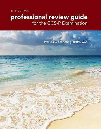 Professional Review Guide for the CCS-P Examination, 2016 Edition (Book Only)