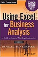 Using Excel for Business Analysis: A Guide to Financial Modelling Fundamentals Front Cover
