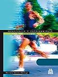 Resistencia y entrenamiento: Una metodología práctica (Deportes) (Spanish Edition)