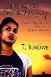 Before the Breakthrough Pt, T. Igbowe, 1451225210