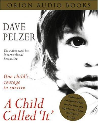 A Child Called It: Amazon.co.uk: Dave Pelzer: 9780752841700: Books