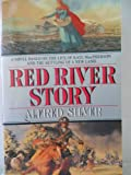The Red River Story, Alfred Silver, 034532692X