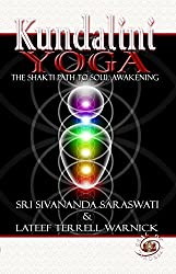 Kundalini Yoga: The Shakti Path to Soul Awakening