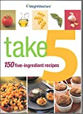 img - for Take 5: 150 Five-Ingredient Recipes (Weight Watchers) book / textbook / text book