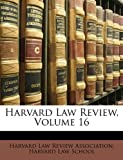 Harvard Law Review, Harvard Law Review Association, 1147686963