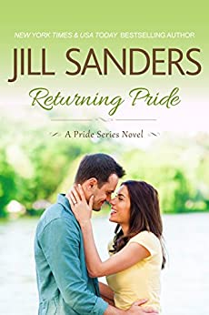 Returning Pride (Pride Series Romance Novels Book 3) by [Sanders, Jill]